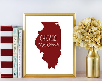 "University of Chicago Maroons Print DIGITAL DOWNLOAD 8 x 10"" Graduation Gift"