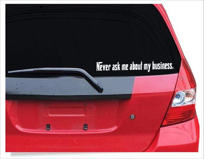 Funny Godfather Window Decal Mafia Car Decal Never Ask Me - Custom car decals businesswindow decals