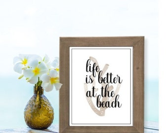 8X10 Beach Print | Life is Better at the Beach | Beach House Decor | Sepia | Modern Beach House | Black | Beach House Printable