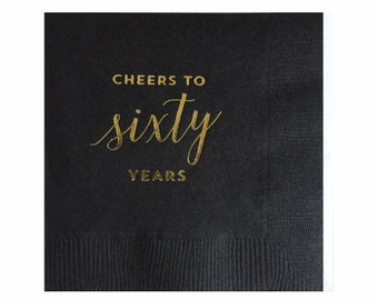 60th Birthday Napkins - Gold Foil Napkins - Cheers to Sixty Years