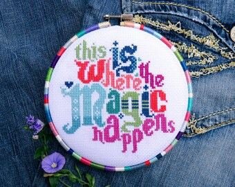 Cross Stitch Pattern Quote PDF – This Is Where The Magic Happens – Instant Download – Easy Xstitch Charts – Home Gift – DIY Wall Art