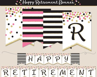 Retirement Banner, PRINTABLE, Pink, Black and Gold Glitter, Party Decoration