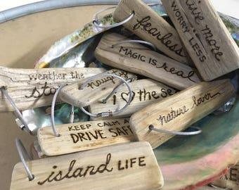 Custom driftwood keyring, choose any saying or personalize it!