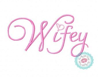 Wifey Machine Embroidery Design