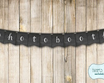 Photobooth Banner Chalkboard Style / Wedding Decor Bridal Shower Decoration Engagement Party Decor Birthday Party - FILE to PRINT DIY