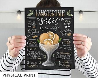 Tangerine Sorbet, Kitchen Print, PHYSICAL PRINT, Recipe Print, Recipe Art, Ice Cream Art, 8 x 10, 5 x 7, Chalkboard Art, Gift for Mom.