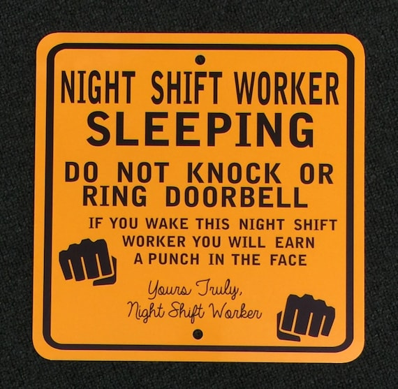 Work Nights Door Sign Night Shift Worker Sign 12 Inch By