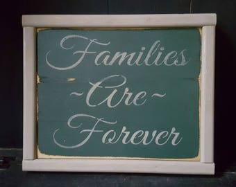 Rustic Wood Sign, Families are Forever