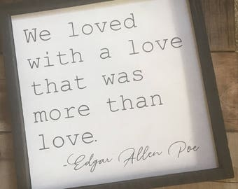 Poe Love Quote Sign, Edgar Allen Poe Framed Gallery Wall Hanging