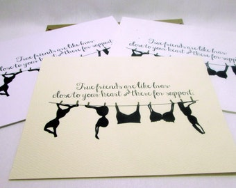 True friends are like bras close to your heart and there for support Greeting Card, Will You Be My Bridesmaid Cards, Thank You Cards