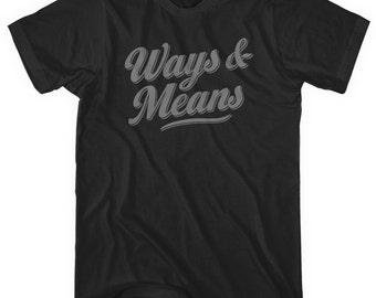 Ways and Means T-shirt - Men and Unisex - Script Tee - XS S M L XL 2x 3x 4x - 4 Colors