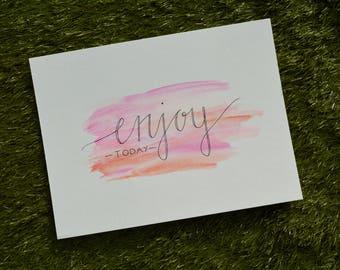Custom Prints - Enjoy Today