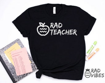 RAD Teacher Appreciation super soft adult tee, adult unisex tee, men's graphic tee, women's graphic tee, Rad Vibes