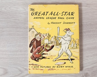 The Great All Star Animal League Ball Game - 1957 - By Vincent Starrett - Vintage Book with Yellow Cover