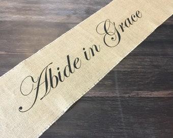 Abide in Grace burlap table runner - Inspirational Christian home decor