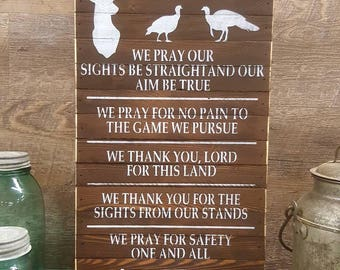 Hunter's Prayer, Primitive Country Painted Wall Sign, Hunting Sign, Housewarming Gift, Rustic Sign, Wall Art, Barnwood