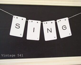 Vintage Letter Banner SING