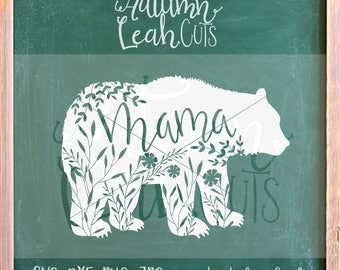 Floral Mama Bear Cut File -- SVG, PNG, Jpeg, DXF cut file for Silhouette, Cricut -- Instant Download Clipart - Hand Lettered - Printable Art