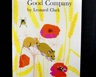 Good Company by Leonard Clark (Illustrated by Jennie Corbett )1979