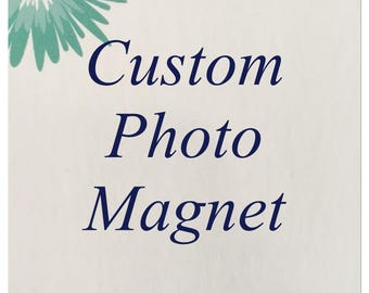 Custom Photo Magnet