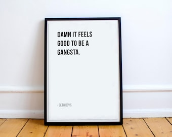 Damn It Feels Good To Be A Gangsta - Geto Boys // Letter Board Quote // Wall Art // Print