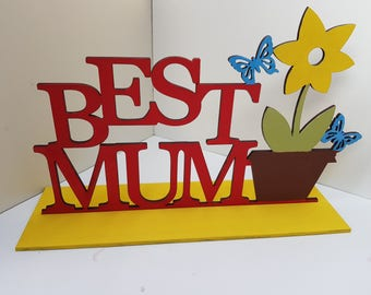 Best Mum Freestanding Sign for Mothers Day