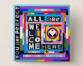 """You Are Perfect / All Are Welcome Here 2"""" Button"""