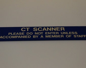 CT Scanner Sign