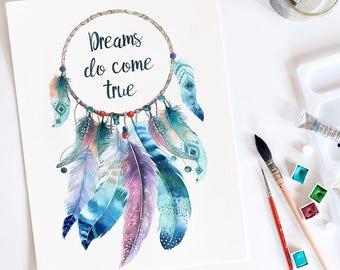Dream catcher, Dreams do come true, Watercolor print, Inspirational quote, Nursery art, wall art, art print, dream catcher art,