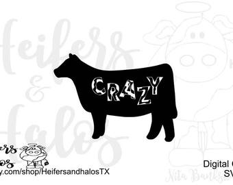 cRaZy heifer cow digital file for cricut and silhouette, digital cut file, svg, png, eps, dxf, pdf, studio 3, ranchy punchy, western