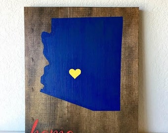Home Sign, Wooden Home Sign, Painted Home Sign, Home Sweet Home, Home Decor, Arizona Sign, Arizona State, Arizona Decor, State Sign