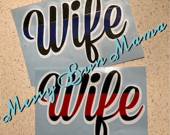 Police / FireFighter Wife decal