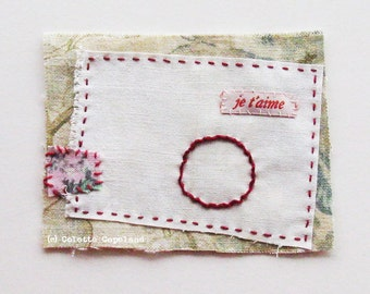 Textile art, mini quilt, stitching, Valentine, minimalist, Love, je t aime, circle of love