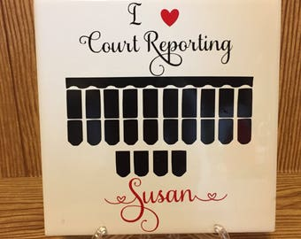 I love court reporting tile