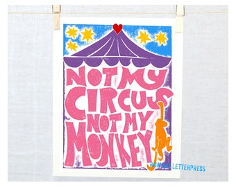 Not My Circus Not My Monkey, Wall Art, Coworker gift, Nie mój cyrk, nie moje małpy, Funny Gift, 12 Step Gift, Recovery, Gift Ideas