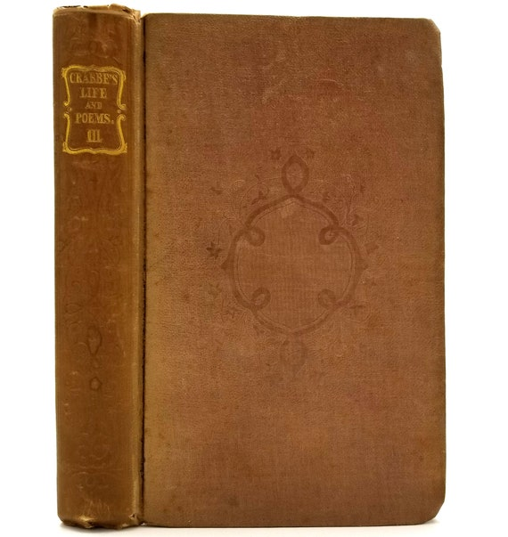 Poetical Works of the Rev. George Crabbe: with His Letters & Journals, and His Life Vol. III by His Son 1834 Hardcover HC John Murray