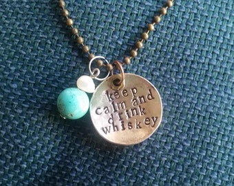 keep calm and drink whiskey necklace