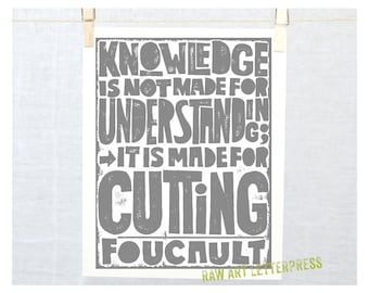FOUCAULT Knowledge is for Cutting Quote, Literary Quotes,  Classroom Art
