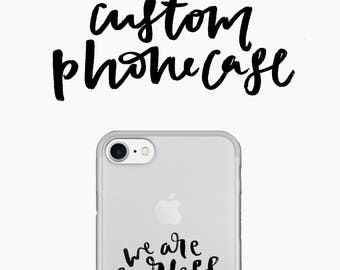 Custom Hand Lettering Phone Case, custom phone case, custom, hand lettering, custom hand lettering, iPhone, Samsung, Phone case, quote