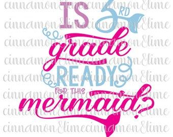 Third Grade Svg, 3rd Grade Svg, Mermaid Svg, Back to School Svg, School Svg, School Designs Svg, School Saying Svg, First Day of School Svg