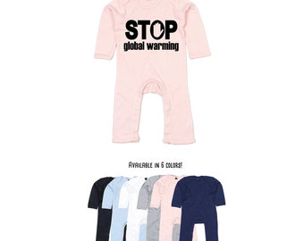 Stop global warming bodysuit, environmental body, baby protest, earth day bodysuit, baby climate change bodysuit, baby nature bodysuit, eco