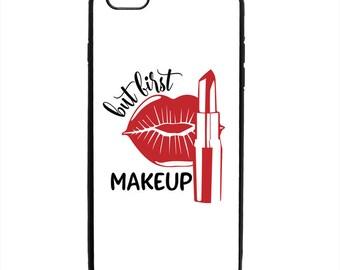 But First Makeup Print Phone Case Samsung Galaxy S5 S6 S7 S8 S9 Note Edge iPhone 4 4S 5 5S 5C 6 6S 7 7S 8 8S X SE Plus