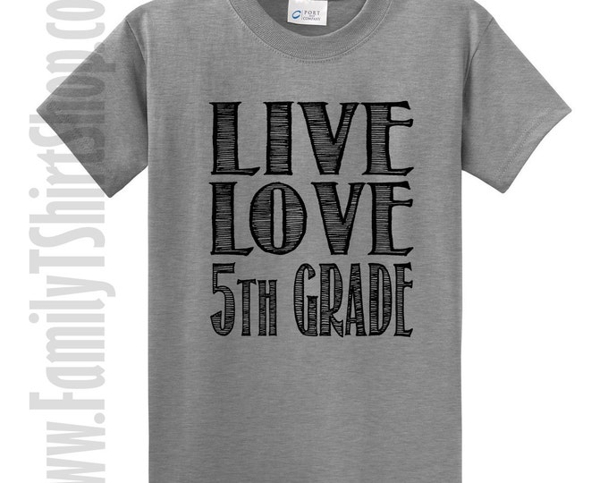 Live Love 5th Grade T-Shirt