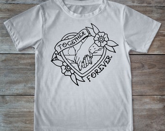 Together forever shirt,holding hands shirt, hands, tattoo shirt, classic tattoo art, old school shirt, hipster gift, gift for tattoo lovers