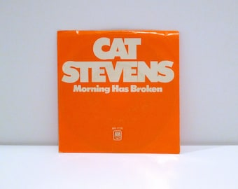 Cat Stevens Vinyl Single Record 45 rpm Morning Has Broken b-side I Want To Live in a Wigwam Vintage 1972 Classic Rock Teaser and the Firecat
