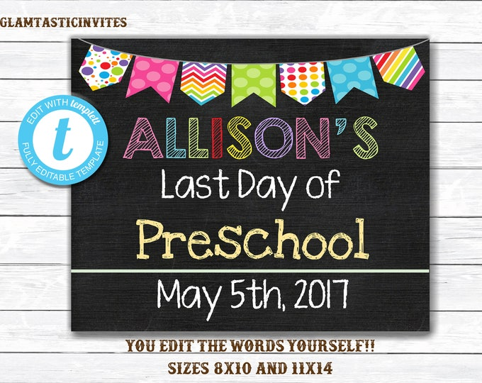 Last Day of School Sign, Last day of Preschool Sign, School Chalkboard, INSTANT Download, Printable, Photo Prop, Last Day Sign, YOU EDIT