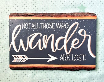Not All Those Who Wander — Rustic Wood Plank