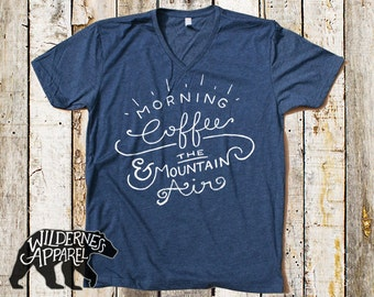 Morning Coffee & The Mountain Air V-Neck Tee ~ Available In 3 Styles and Vintage Colors