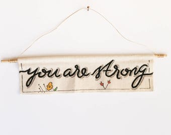 Mini Canvas Banner - You are Strong