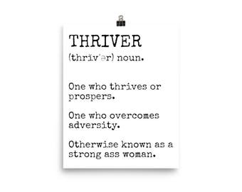 Thriver Frameable Definition Poster   Otherwise Known as a Strong Ass Woman